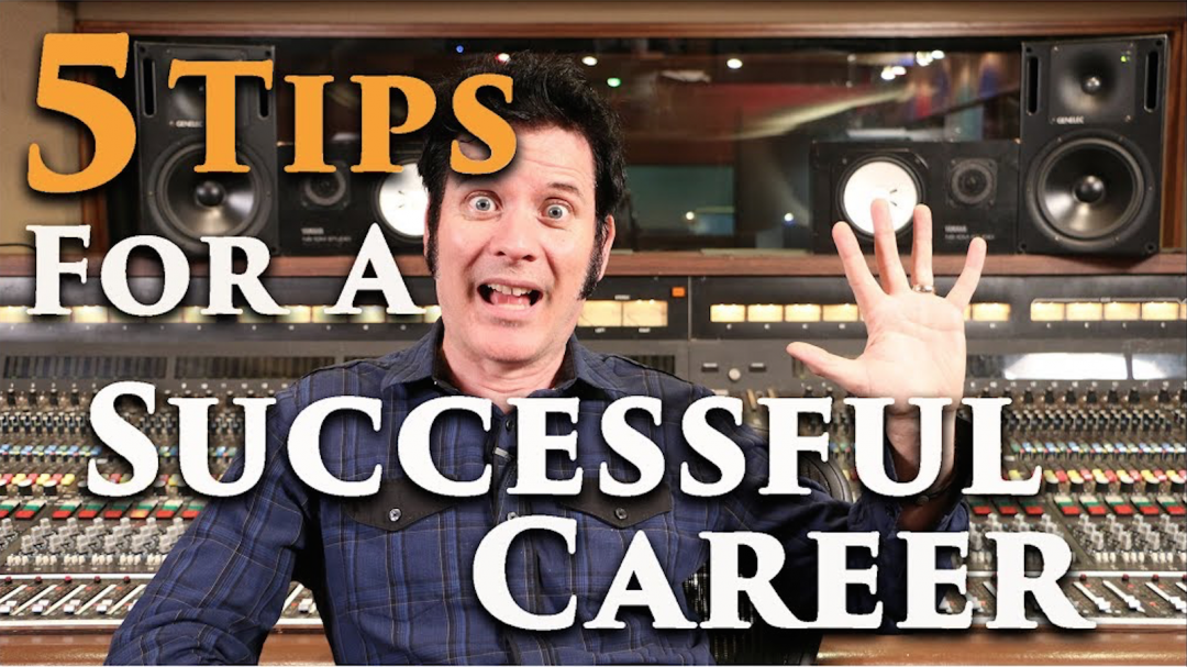 5 Tips for a successful Audio Career