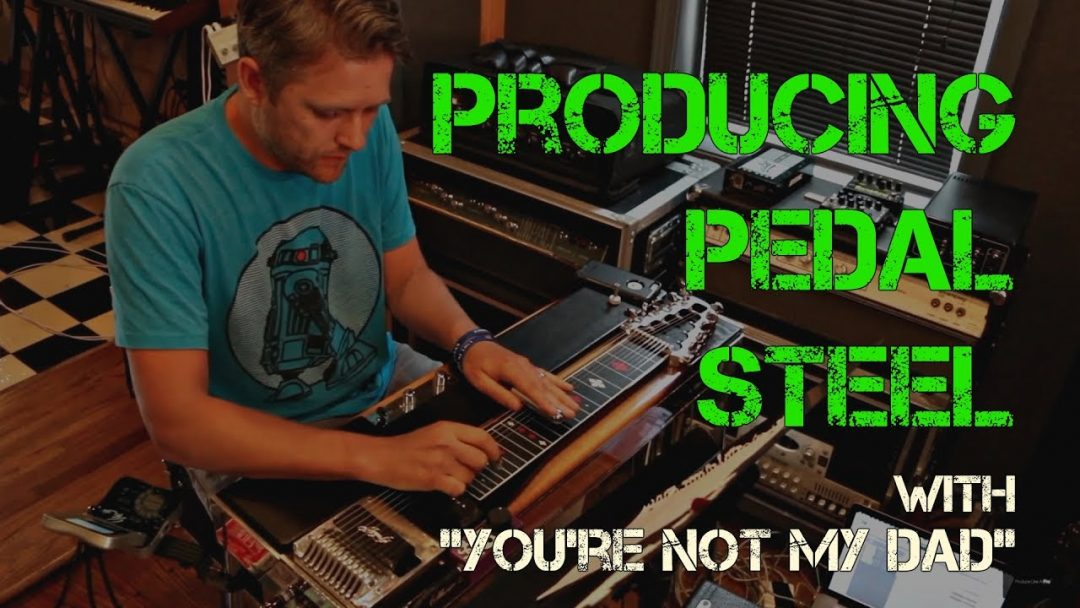 Nashville: Producing and recording pedal steel guitar