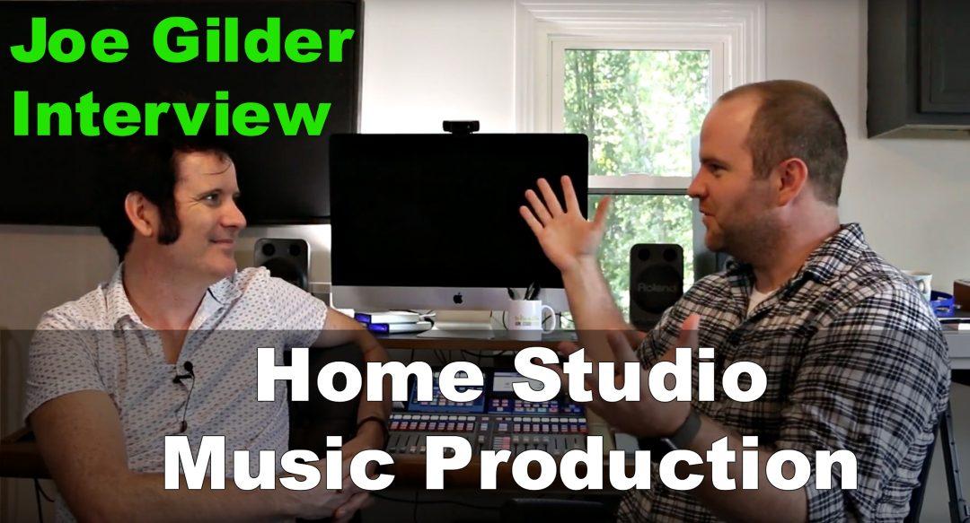 Joe Gilder home studio music production