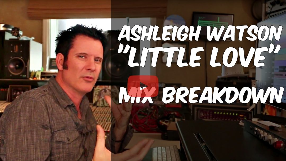 mix breakdown ashleigh watson