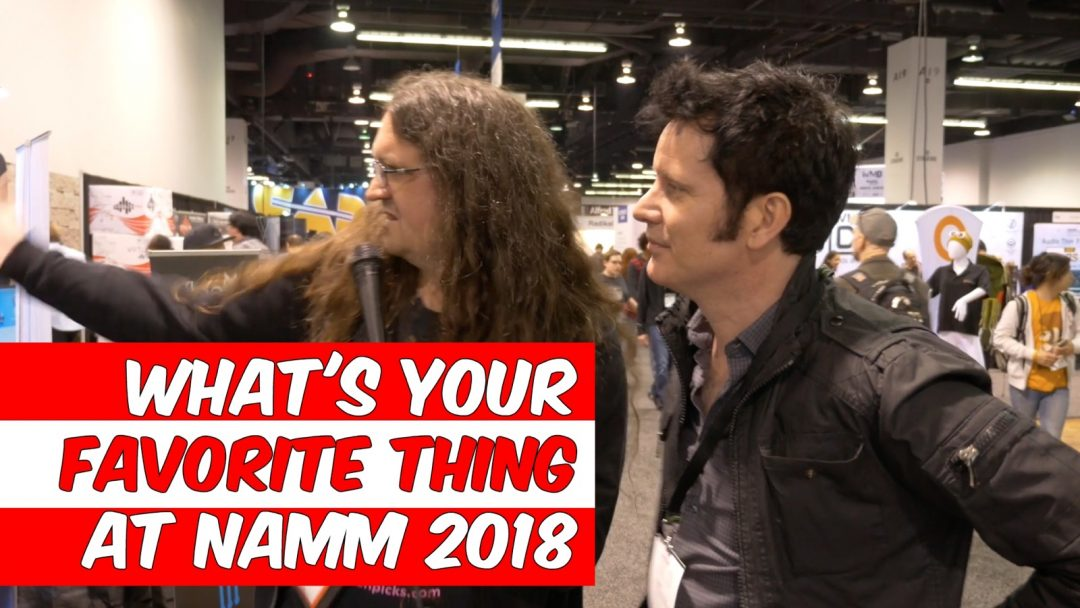 What's your favorite thing at NAMM 2018