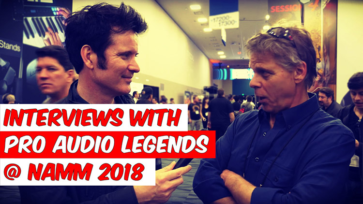 interviews-with-pro-audio-legends-namm-2018_site