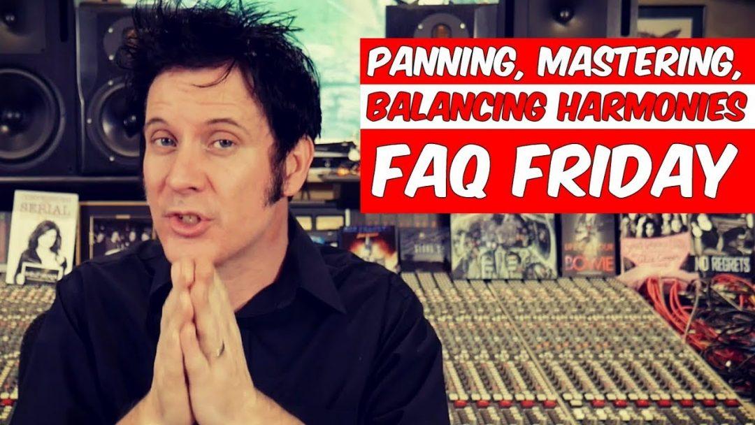 Panning, Mastering and Balancing Harmonies