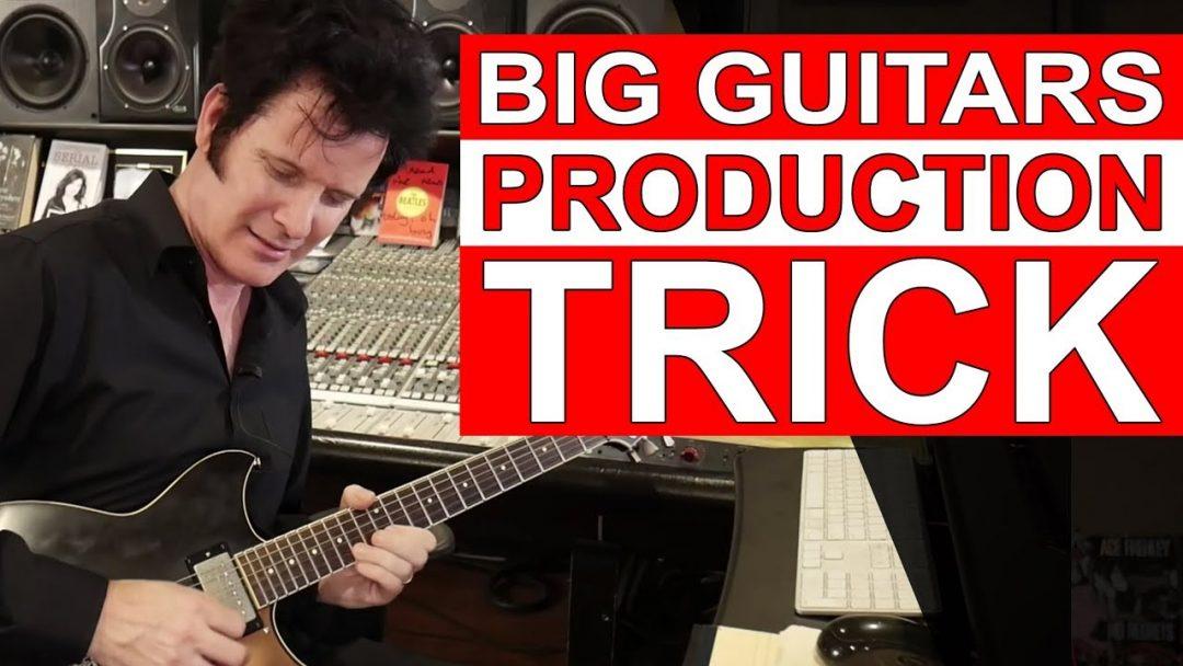 big guitars production trick