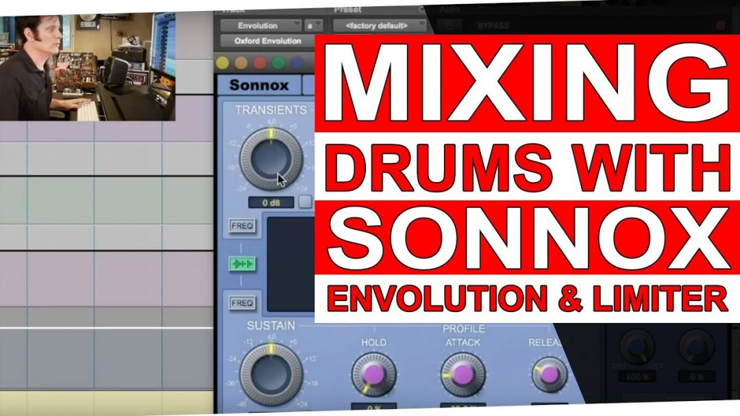 Mixing Drums with the Sonnox Oxford Envolution & Limiter
