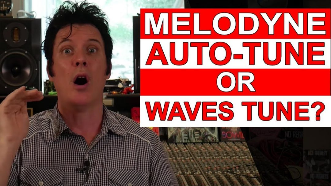 Melodyne, autotune or waves tune