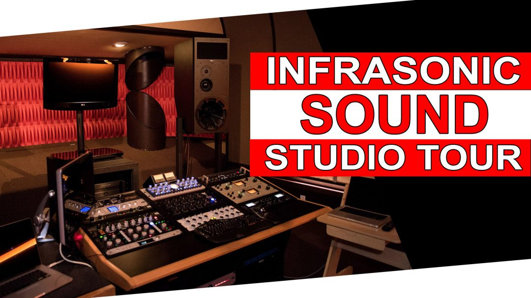 Infrasonic Sound Studio Tour