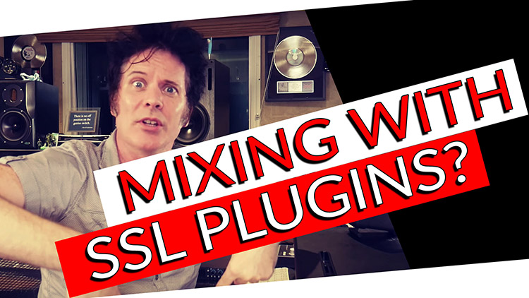 mixing with SSL plugins