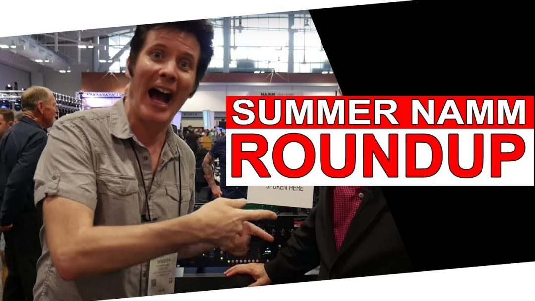summer namm roundup