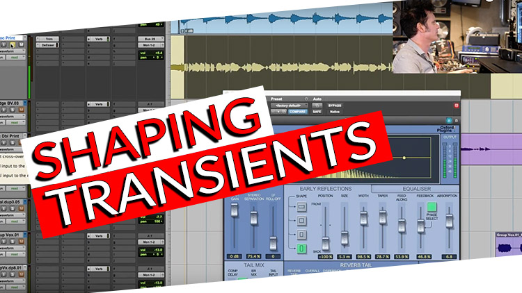 SHAPING TRANSIENTS -1
