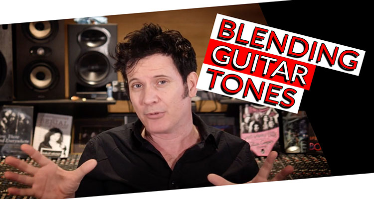 BLENDING GUITAR TONES-1