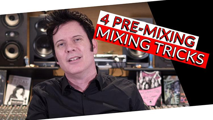 4 PRE-MIXING TRICKS-1
