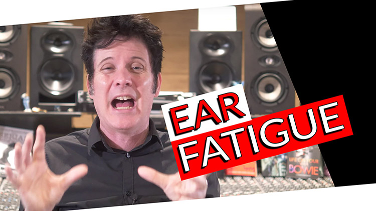 managing ear fatigue
