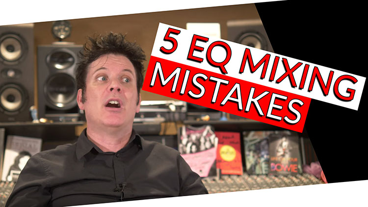 5 EQ MIXING MISTAKES-1