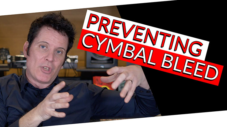 PREVENTING CYMBAL BLEED-1