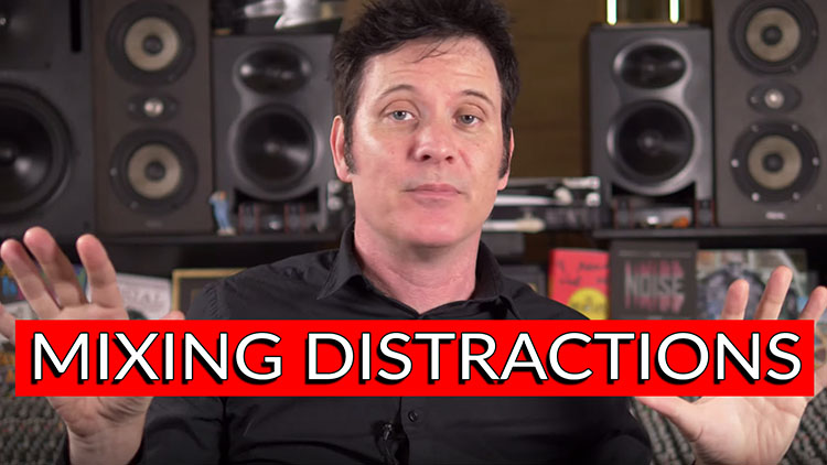 Mixing distractions-1