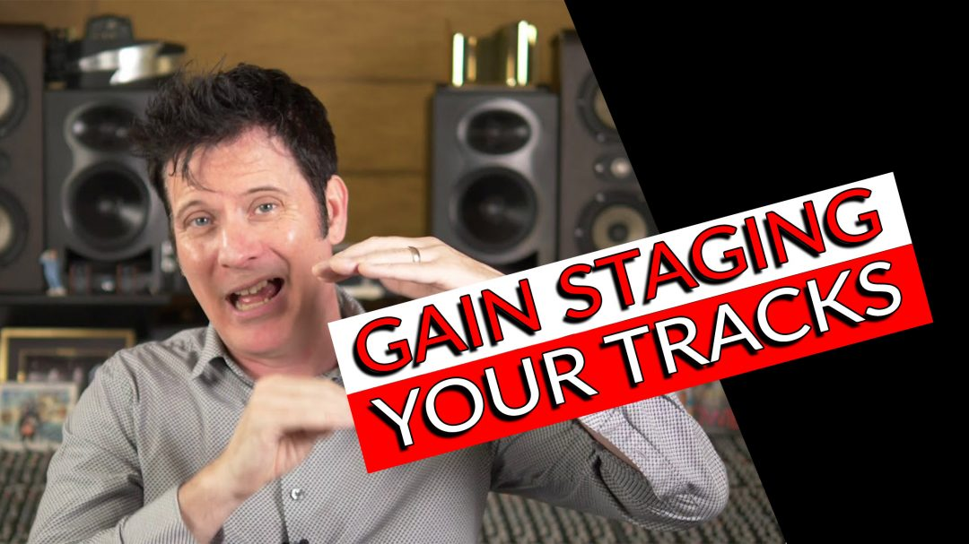 gain staging your tracks