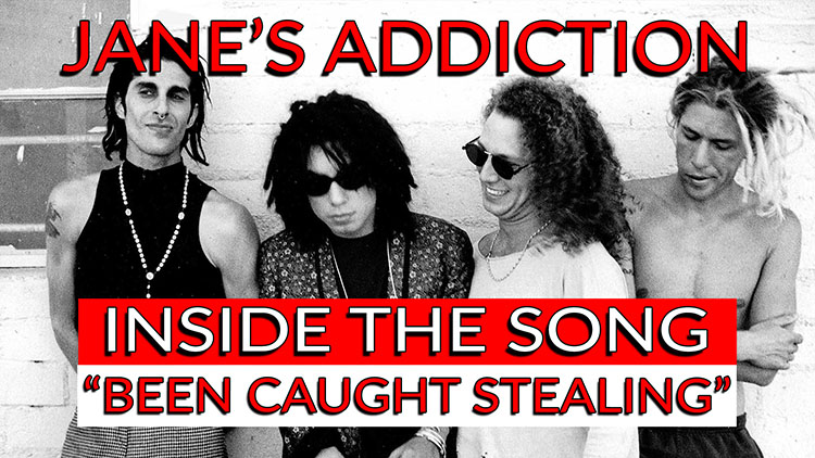 Jane's Addiction - been caught stealing