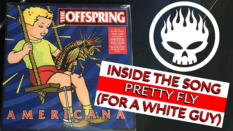 The Offspring- Pretty Fly-1