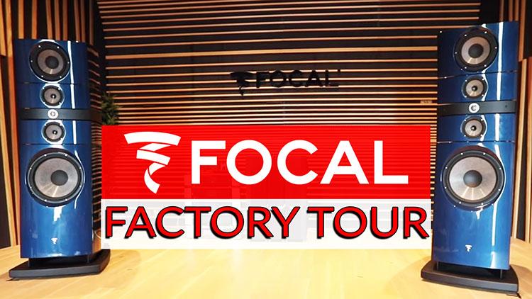 FOCAL FACTORY TOUR-1