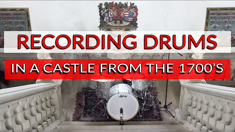RECORDING DRUMS IN A 1700 CASTLE-1