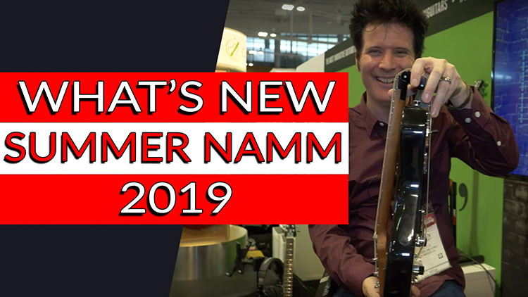WHATS NEW AT SUMMER NAMM 2019-1