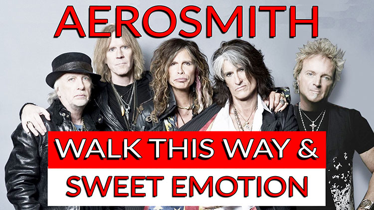 Aerosmith walk this way & Sweet Emotion-1
