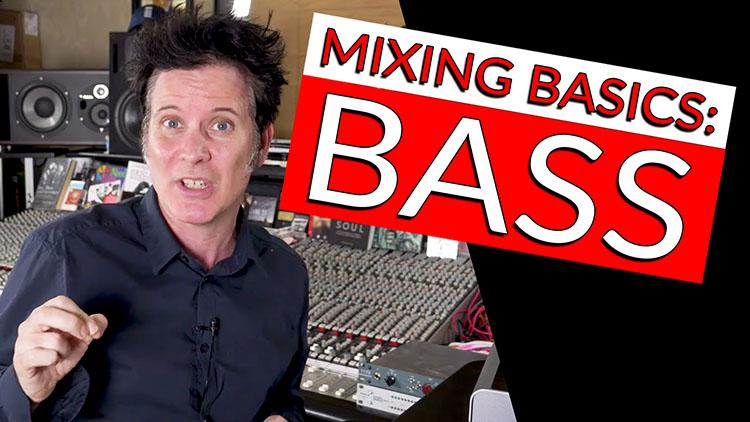 Mixing Basics _ BASS-1