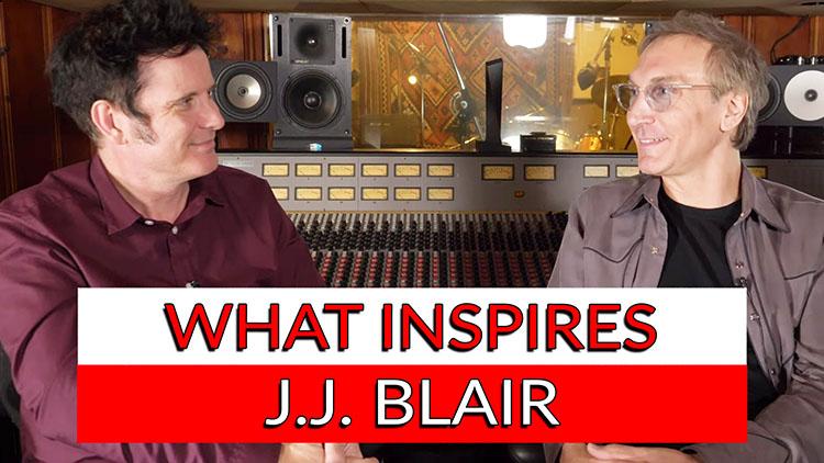 What inspires J.J. Blair-1