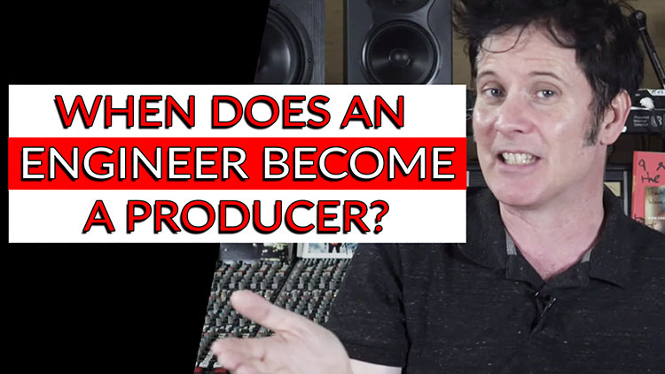 When does an Engineer become a Producer-1