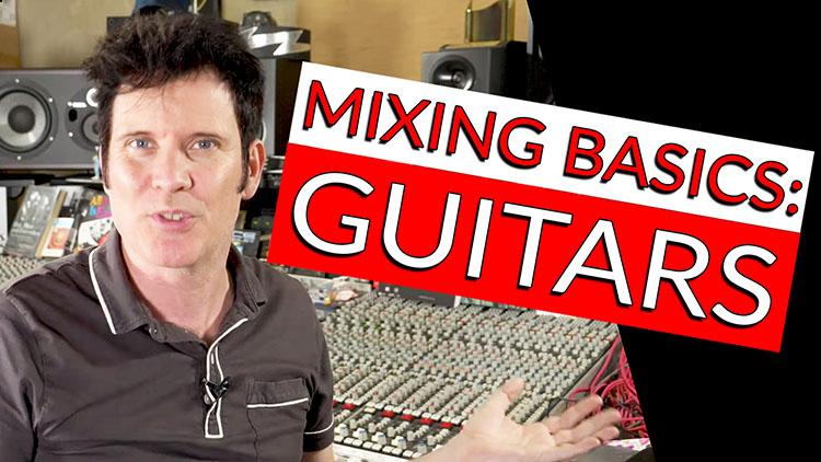 Mixing Basics_Guitar-1