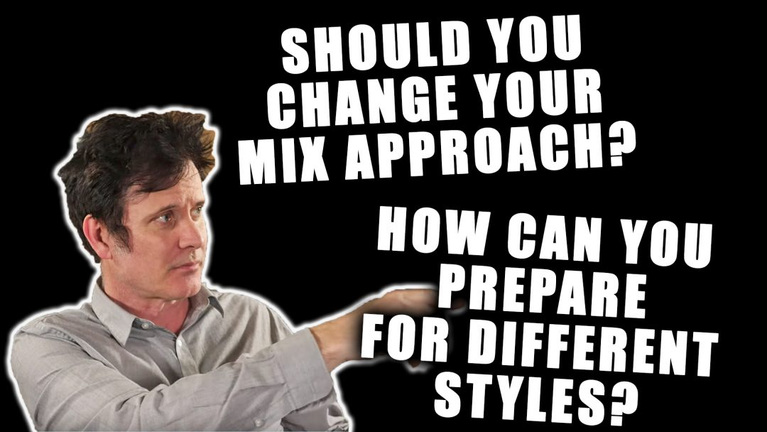 Changing Mixing Styles