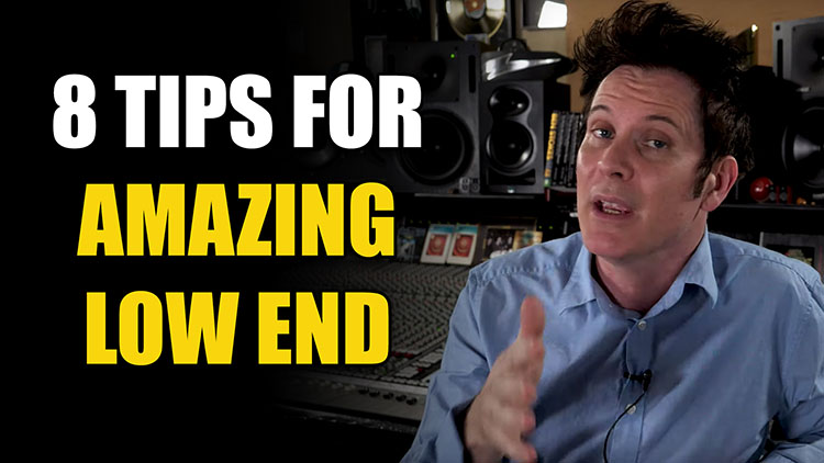 Low End Tips
