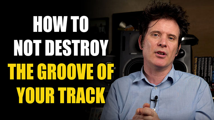 Maintaining the Groove of Your Track