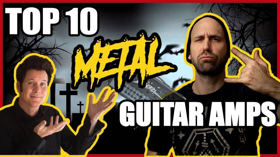 top 10 metal amps